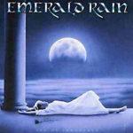 Emerald Rain - Age Of Innocence