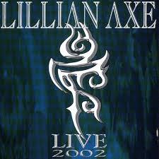 Lillian Axe – Live 2002