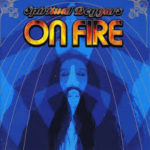 SPIRITUAL BEGGARS – On Fire