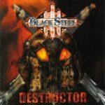 Black Steel – Destructor