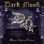 Dark Moor – Between Light And Darkness
