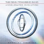 Devin Townsend Band – Accelerated Evolution