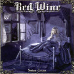 Red Wine – Suenos y Locura