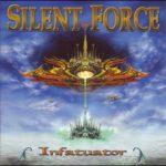 Silent Force - Infatuator