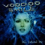 Voodoo Smile – All Behind You