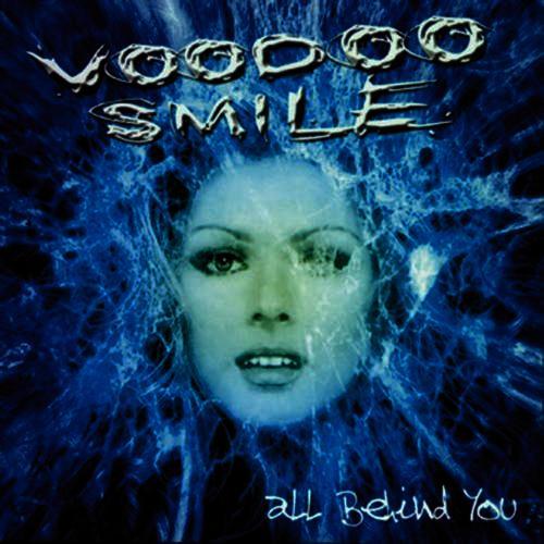 Voodoo Smile – All Behind You