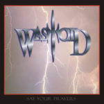 Wastoid – Say Your Prayers