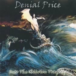 Denial Price – Into The Oblivion Tragedy