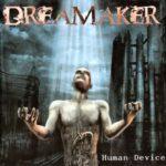Dreamaker – Human Device